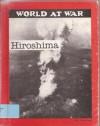 Hiroshima - R. Conrad Stein