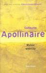 Wybór wierszy - Guillaume Apollinaire