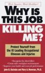 Why Is This Job Killing Me? (paperback) - John B. Kachuba