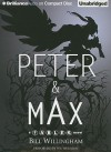Peter & Max: A Fables Novel - Bill Willingham, Wil Wheaton