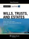 Casenote Legal Briefs: Wills, Trusts, and Estates - Aspen Publishers