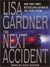 The Next Accident (Audio) - Lisa Gardner, Kate Burton