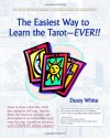 The Easiest Way to Learn the Tarot - Ever!! - Dusty White, Brenda Judy