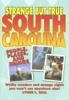 Strange But True South Carolina - Lynne L. Hall