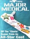 My Funny Major Medical - Linton Robinson, Escrit Lit, El Kartun