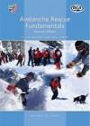 Avalanche Rescue Fundamentals - Linda Ballard, Dale Atkins