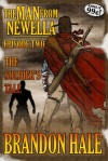 The Man From Newella II - The Soldier's Tale - Brandon Hale