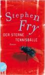 Der Sterne Tennisbälle - Stephen Fry