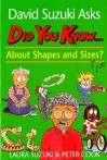 Did You Know - About Shapes and Sizes? - Laura Suzuki, Peter Cook, David Suzuki