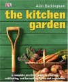 The Kitchen Garden - Alan Buckingham