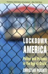 Lockdown America: Police and Prisons in the Age of Crisis - Christian Parenti