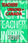 Teachers' Unions in Canada - Stephen Lawton