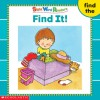 Find It! (Sight Word Readers) (Sight Word Library) - Linda Beech
