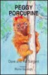Peggy Porcupine - Dave Sargent, Pat Sargent