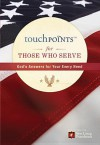 Touchpoints for Those Who Serve - Ronald A. Beers