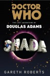 Doctor Who: Shada: The Lost Adventure by Douglas Adams - Gareth Roberts