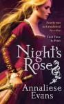 Night's Rose - Annaliese Evans