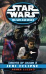 Star Wars: The New Jedi Order - Agents Of Chaos Jedi Eclipse - James Luceno