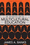 An Introduction to Multicultural Education - James A. Banks