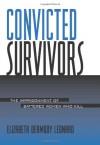 Convicted Survivors - Elizabeth Dermody Leonard