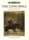 The Long Roll - Mary Johnston, George Garrett