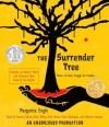 The Surrender Tree (Audio) - Margarita Engle