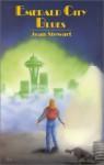 Emerald City Blues - Jean Stewart