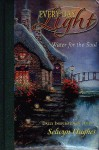 Every Day Light: Water for the Soul- Daily Inspirations - Thomas Kinkade, Selwyn Hughes