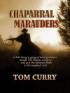 Chaparral Marauders - Tom Curry