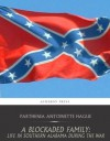 A Blockaded Family: Life in Southern Alabama during the War - Parthenia Antoinette Hague