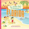 The Twelve Days of Christmas in Florida (The Twelve Days of Christmas in America) - Frank Remkiewicz