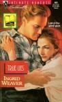 True Lies - Ingrid Weaver