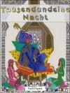 Tausendundeine Nacht - 4 Bände - Erwachsene Märchen aus 1001 Nacht: Illustrierte Fasssung - Anonymous Anonymous, Virginia Frances Sterrett, Gustav Weil