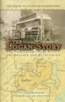 Logan Story, the (Story of Wallace and Ruth Logan) - David Logan