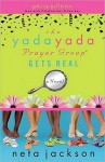 The Yada Yada Prayer Group Gets Real - Neta Jackson, Barbara Rosenblat