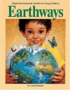 Earthways: Simple Environmental Activities for Young Children - Carol Petrash