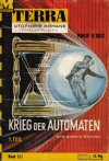 Krieg der Automaten und andere Stories 1. Teil (Terra Utopische Romane) (Band 322 - Philip K. Dick