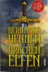 Drachenelfen - Bernhard Hennen, Hans Peter Hallwachs