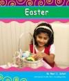 Easter - Mari C. Schuh, Gail Saunders-Smith, Alexa Sandmann