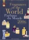 Fragrances of the World 2006: Parfums Du Monde 2006 - Michael Edwards
