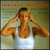 Instant Massage for Stress Relief - Mark Evans
