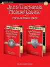 John Thompson's Modern Course Plus Popular Piano Solos: 4 Books in One! [With CD (Audio)] - John Thompson, Various