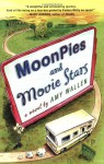 MoonPies and Movie Stars - Amy Wallen