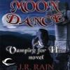 Moon Dance (Vampire for Hire #1) - J.R. Rain, Dina Pearlman