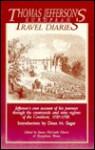 Thomas Jefferson's European Travel Diaries - Thomas Jefferson, James McGrath Morris