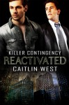Reactivated (Killer Contingency) - Caitlin West