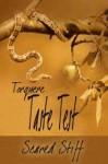 Taste Test: Scared Stiff - J.L. Merrow, Mercy Loomis, Sunny Morraine