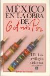 Los Privilegios de La Vista: Arte de Mexico - Octavio Paz