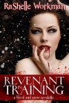 Revenant in Training - RaShelle Workman