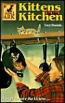 Kittens in the Kitchen - Lucy Daniels, Shelagh McNicholas, Ben M. Baglio
